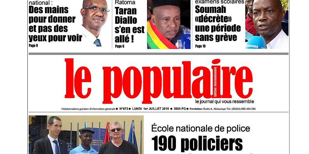Guinée /Dans les kiosques : Le Populaire n°673 du lundi 1er juillet 2019 Edition internationale.pdf (+ tout le contenu)
